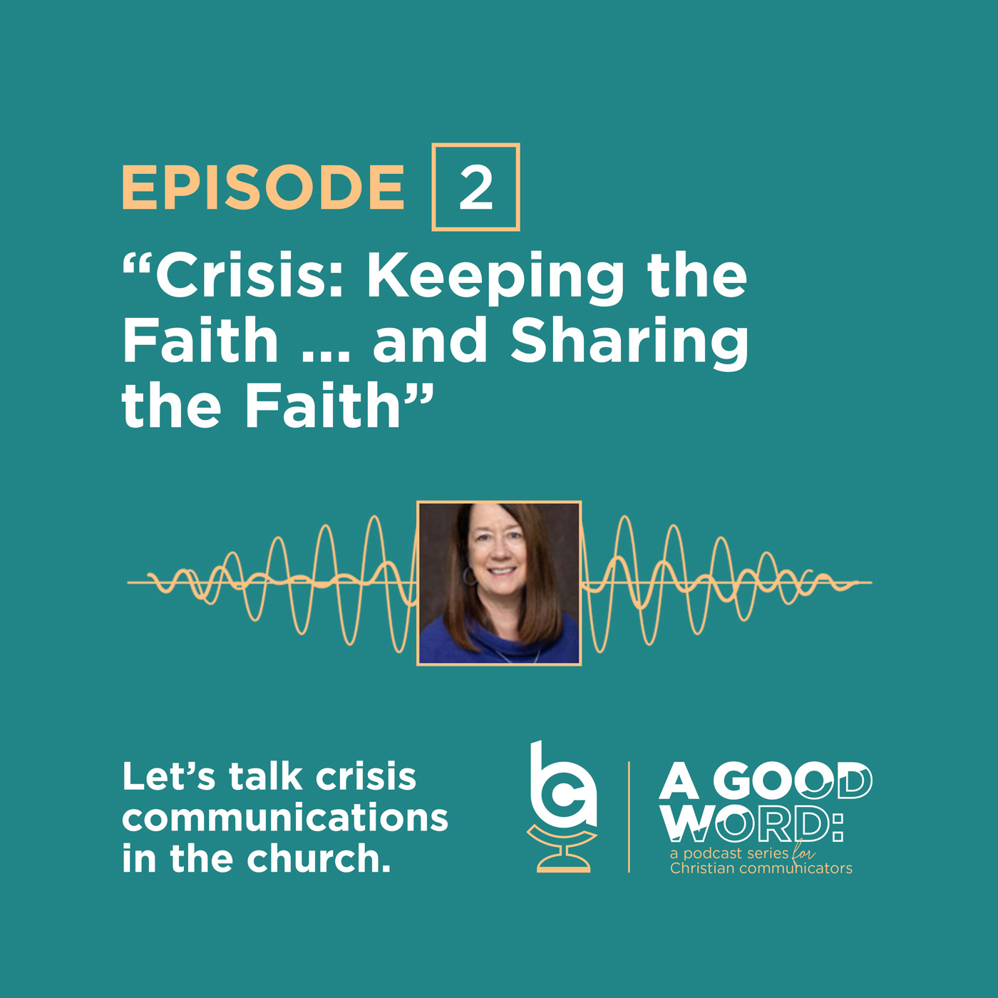 Episode 2: Crisis: Keeping the Faith...and Sharing the Faith