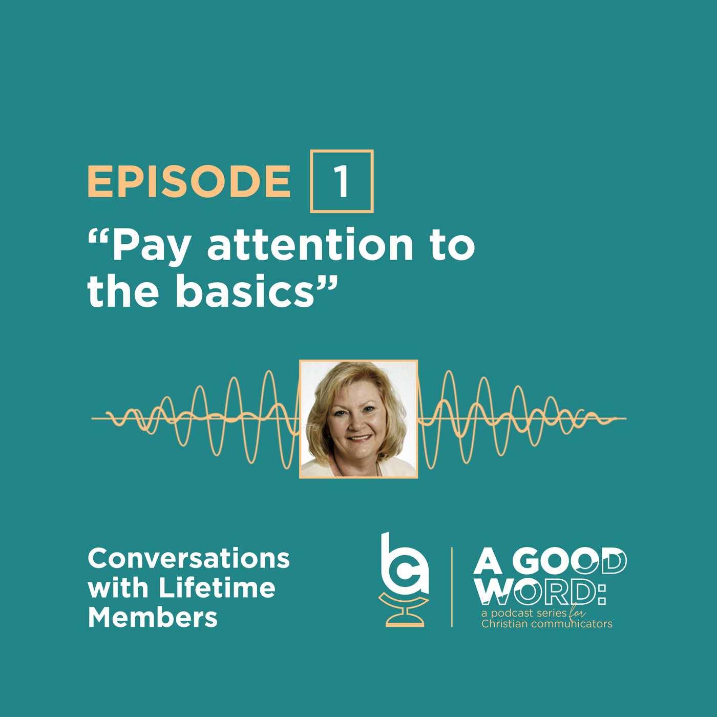 Episode 1: Barbara Denman: Pay attention to the basics